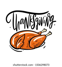 Thanksgiving lettering and turkey illustration. Isolated on white background.