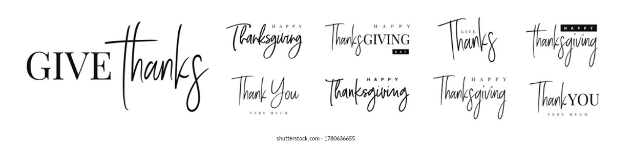 Thanksgiving typography set. Give thanks hand drawn lettering text for Thanksgiving Day. Thanksgiving design for card, print, invitation. Black text isolated on white background.
