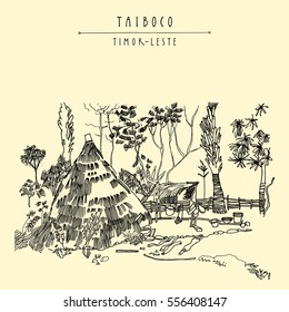 Thatched kitchen in a remote village of Taiboco, Oecussi enclave, Timor-Leste (East Timor), Southeast Asia. Vintage hand drawn touristic postcard, poster, calendar or travel book illustration. Vector