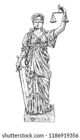 Themis with a sword of justice and weights. Lady justice with blindfold. Judiciary symbol. Retro vintage hand drawn engraving vector lineart illustration