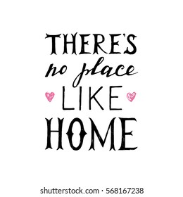 There is no place like home hand lettering poster