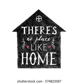 There is no place like home hand lettering poster in house silhouette