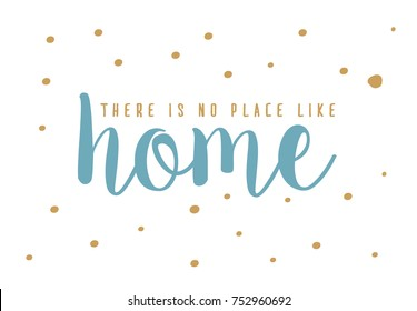 There is no place like home poster design. Blue and gold typography