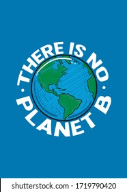 there is no planet b ecologic awareness