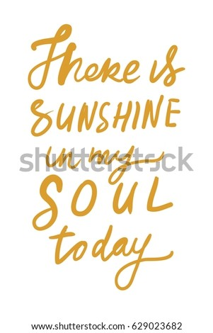 There Sunshine My Soul Today Quotes About Stock Vector Royalty Free