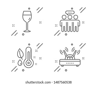 Thermometer, Employees group and Wine glass line icons set. Wifi sign. Grow plant, Collaboration, Bordeaux glass. Internet router. Business set. Line thermometer outline icon. Vector