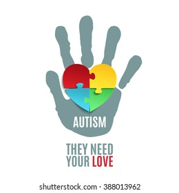 They need your love. Autism awareness poster or brochure template. Jigsaw puzzle pieces in form of heart with child's hand print, isolated on white background. Vector illustration.
