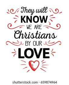 They Will Know We are Christians by our Love Calligraphy Vector Typography  Design poster with red ornamental accents and hand-drawn heart on white background
