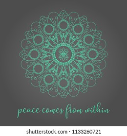 Thin Line Green Lace Mandala On Grey Gradient Background With Zen Quote Peace Comes From Within