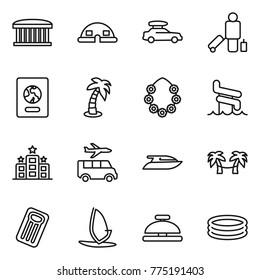 Thin line icon set : airport building, dome house, car baggage, passenger, passport, palm, hawaiian wreath, aquapark, hotel, transfer, yacht, hammock, inflatable mattress, windsurfing, service bell