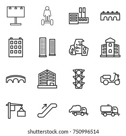 thin line icon set : billboard, hoverboard, store, bridge, building, skyscrapers, modern architecture, office, traffic light, scooter shipping, loading, escalator, trash truck, sweeper