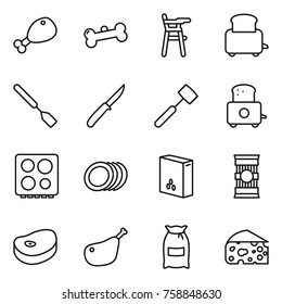 Thin line icon set : chicken leg, bone, Chair for babies, toaster, spatula, knife, meat hammer, hob, plates, cereals, pasta, steake, flour, cheese