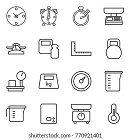 Thin line icon set : clock, alarm, stopwatch, market scales, weight, ruler, heavy, warehouse, barometer, measuring cup, kitchen, thermometer