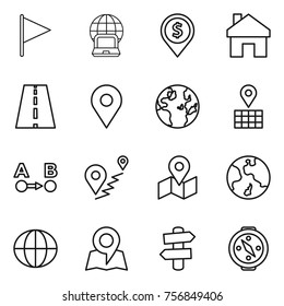 Thin line icon set : flag, notebook globe, dollar pin, home, road, geo, map, route a to b, earth, signpost, compass