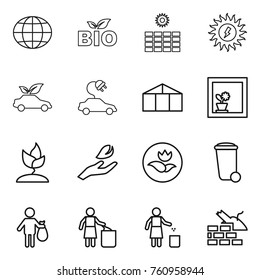 Thin line icon set : globe, bio, sun power, eco car, electric, greenhouse, flower in window, sprouting, hand leaf, ecology, trash bin, garbage, construct