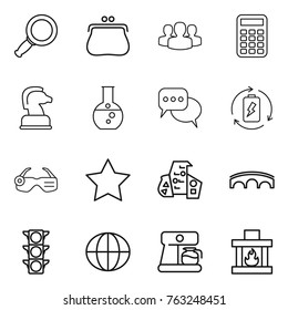 Thin line icon set : magnifier, purse, group, calculator, chess horse, round flask, discussion, battery charge, smart glasses, star, modern architecture, bridge, traffic light, globe, coffee maker