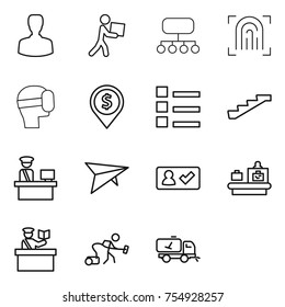 thin line icon set : man, courier, structure, fingerprint, virtual mask, dollar pin, list, stairs, customs control, deltaplane, check in, baggage checking, inspector, vacuum cleaner