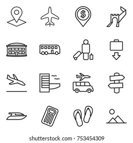thin line icon set : pointer, plane, dollar pin, greate wall, airport building, bus, passenger, baggage get, arrival, hotel, transfer, signpost, yacht, inflatable mattress, flip flops, landscape