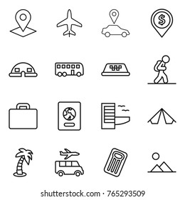 Thin line icon set : pointer, plane, car, dollar pin, dome house, bus, taxi, tourist, suitcase, passport, hotel, tent, palm, transfer, inflatable mattress, landscape