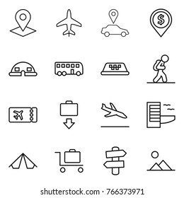 Thin line icon set : pointer, plane, car, dollar pin, dome house, bus, taxi, tourist, ticket, baggage get, arrival, hotel, tent, trolley, signpost, landscape