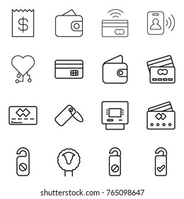 Thin line icon set : receipt, wallet, tap to pay, pass card, cardio chip, credit, label, atm, do not distrub, sheep, please clean