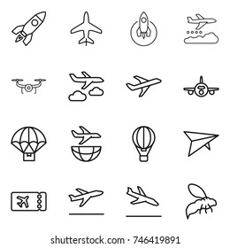 thin line icon set : rocket, plane, weather management, drone, journey, parachute delivery, shipping, air ballon, deltaplane, ticket, departure, arrival, wasp