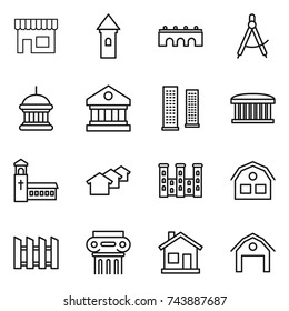 thin line icon set : shop, tower, bridge, draw compass, goverment house, library, skyscrapers, airport building, church, houses, palace, fence, antique column, home, barn