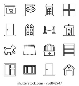 Thin line icon set : shop signboard, building, window, door, arch, vip fence, detector, dog, curtain, dresser, rack, barn