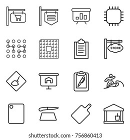 Thin line icon set : shop signboard, presentation, chip, cpu, clipboard, store, under construction, pen, surfer, cutting board, utility room