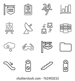 Thin line icon set : shop signboard, report, 24 7, graph, presentation, satellite antenna, notebook connect, server, cloude service, smart glasses, documents, escalator, do not distrub, stairs