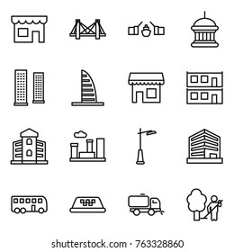 Thin line icon set : shop, bridge, drawbridge, goverment house, skyscrapers, skyscraper, modular, building, city, outdoor light, office, bus, taxi, sweeper, garden cleaning