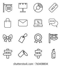 Thin line icon set : shop signboard, billboard, circle diagram, sale, shopping bag, mail, notebook, discussion, bow, label, medal, singlepost, signpost, toilet cleanser