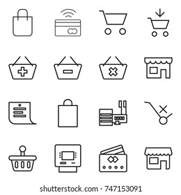 thin line icon set : shopping bag, tap to pay, cart, add, basket, remove from, delete, shop, list, mall, do not trolley sign, atm, credit card