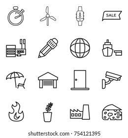 thin line icon set : stopwatch, windmill, smart watch, sale, mall, pencil, globe, port, lounger, garage, door, surveillance camera, fire, seedling, factory, cheese