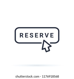 Thin line reserve button with black mouth hand. Flat outline trend modern logotype design isolated on white background. Concept of pre order booking luxury hotel or reserved room in hostel or motel