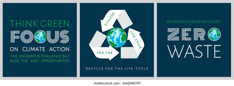 Think green, focus on climate action, recycle for the life cycle, zero waste. Set of motivational quote posters. Conscious consumption lifestyle eco friendly concept. Earth Day vector illustration.