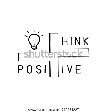 Think Positive Inspirational Motivational Quotes Light Stock Vector