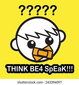 Thinking Before Speak. T-Shirt Design Concept