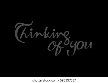 Thinking You Hand Lettered Quote Modern Stock Vector Royalty Free