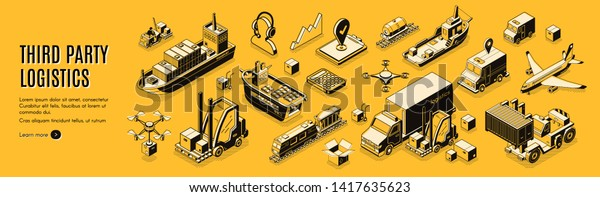 Third party logistics, 3pl, transport, cargo export, import. Integrated warehousing and transportation operation service. Air, road, maritime delivery. 3d isometric vector landing page line art banner