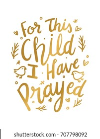 For This Child I have Prayed Wall Art. Nursery Lettering Quote featuring birds. Bible Verses Print. Child Blessing Phrases.