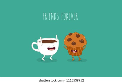 This is cup of coffee and chocolate cake are friends forever. Vector illustrations. You can use for cards, fridge magnets, stickers, posters.