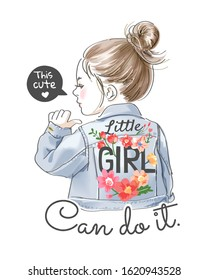 this cute little girl can do it slogan with girl in denim jacket illustration