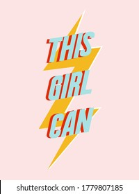 This girl can slogan, Textile graphic t shirt print illustration design