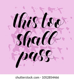 This Too Shall Pass Images Stock Photos Vectors