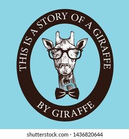 This is a story of a Giraffe, giraffe themed t-shirt design