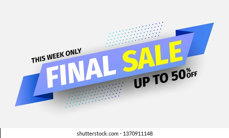This week only final sale banner. Blue ribbon. Vector illustration.