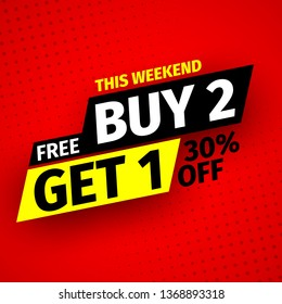 This weekend buy 2, free get 1. Sale banner. Vector illustration.