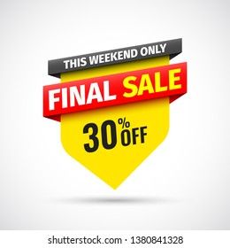 This weekend only final sale banner, 30% off. Vector illustration.