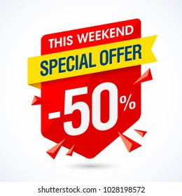 This weekend special offer sale banner, half price discount, 50% off, vector illustration